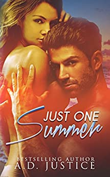 Just One Summer: A Summer Romance Novella by [Justice, A.D.]