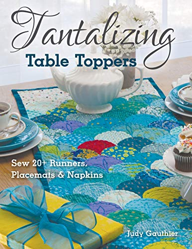 ppers: Sew 20+ Runners, Place Mats & Napkins ()