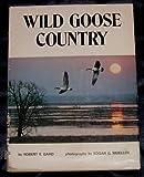 Wild Goose Country, Robert E. Gard, 0883610396