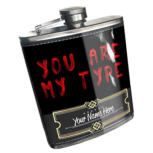 Neonblond Flask You Are My Type Blood Halloween Custom Name Stainless Steel]()