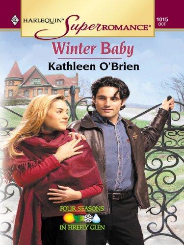 Winter Baby (Four Seasons in Firefly Glen Book 1) ()