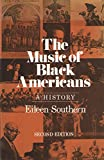 The Music of Black Americans, Southern, Eileen, 0393952797