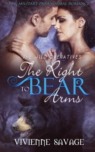 The Right to Bear Arms (Wild Operatives) (Volume 1)