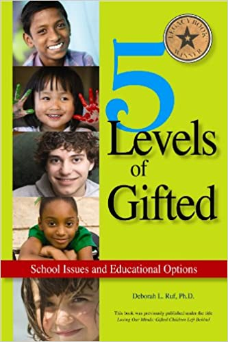 5 Levels of Gifted: School Issues and Educational Options