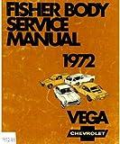 8705502 Used 1972 Fisher Body Chevrolet Vega Service Manual