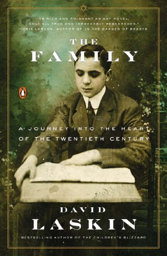 The Family: A Journey into the Heart of the Twentieth Century Reprint edition by Laskin, David (2014) Paperback