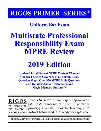 Pdf Law Rigos Primer Series Uniform Bar Exam Multistate Professional Responsibility Exam (MPRE Review) (Volume 5)