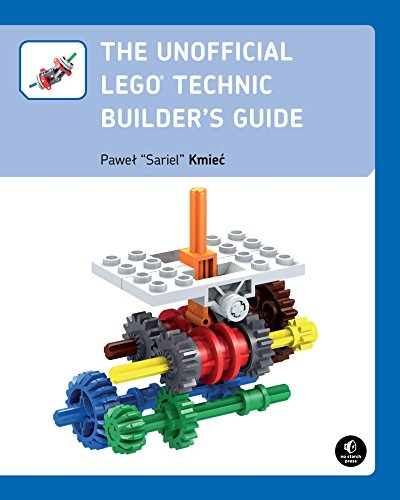 The Unofficial LEGO Technic Builder?s Guide