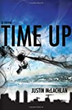 Time Up: A Novel (Station One)