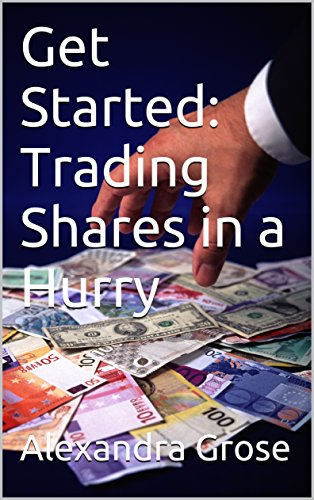 Download PDF Get Started - Trading Shares in a Hurry