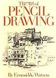 Art of Pencil Drawing, Ernest W. Watson, 0823002764