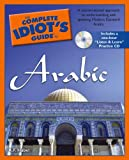 img - for The Complete Idiot's Guide to Arabic (Complete Idiot's Guides (Lifestyle Paperback)) book / textbook / text book