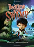 Bedtime at the Swamp, Kristyn Crow, 0060839511