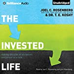 The Invested Life: Making Disciples of All Nations One Person at a Time | Joel C. Rosenberg,T. E. Koshy