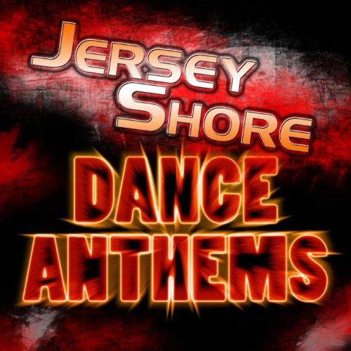 Jersey shore dance anthems the jersey shore dance house for Jersey house music
