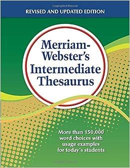 Merriam-Webster's Intermediate Thesaurus, Newest Edition: Merriam