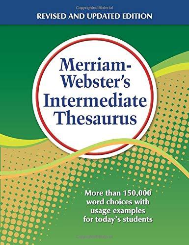 Merriam Webster S Intermediate Thesaurus Newest Edition