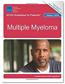 NCCN Guidelines for Patients®: Multiple Myeloma, Version 1.2016