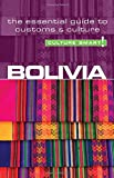 Bolivia - Culture Smart!: The Essential Guide to Customs & Culture