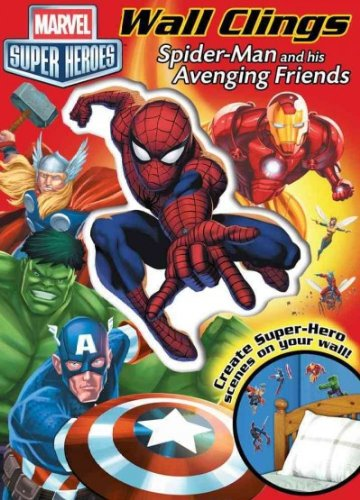 Spider-Man And His Avenging Friends Wall Clings (Marvel Super Heroes) Spider-Man And His Avenging Friends