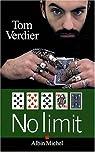No limit par Verdier