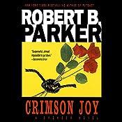 Crimson Joy: Spenser, Book 15 | Robert B. Parker