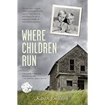 Where Children Run: A true story of child abuse (Pischke Twins Book 1)