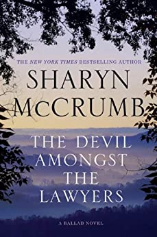 The Devil Amongst the Lawyers: A Ballad Novel (Ballad Novels Book 8) by [McCrumb, Sharyn]