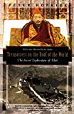 Trespassers on the Roof of the World: The Secret Exploration of Tibet (Kodansha Globe)