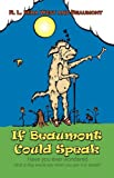 If Beaumont Could Speak, Mira West, 1606934473
