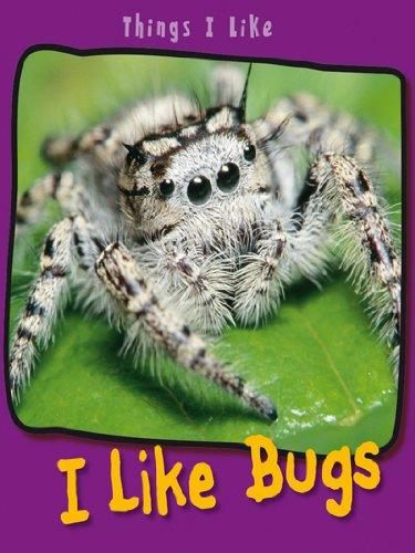 I Like Bugs (Things I Like) ebook