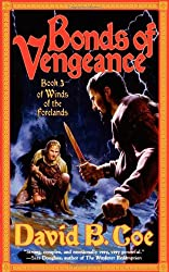 Bonds of Vengeance: Book 3 of The Winds of the Forelands