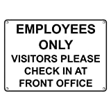 Weatherproof Plastic Employees Only Visitors Please Check In At Front Office Sign with English Text