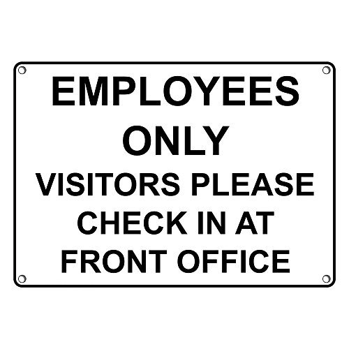- Weatherproof Plastic Employees Only Visitors Please Check In At Front Office Sign with English Text