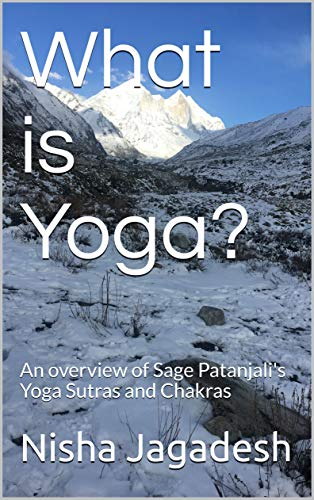 What is Yoga?: An overview of Sage Patanjalis Yoga Sutras ...