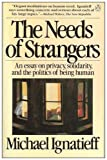 The Needs of Strangers, Michael Ignatieff, 0140086811