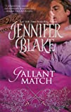 Front cover for the book Gallant Match by Jennifer Blake