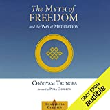 Bargain Audio Book - The Myth of Freedom and the Way of Medita