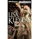 Then Came You: Gambler of Craven's Series, Book 1 | Lisa Kleypas