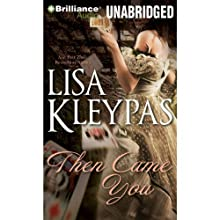 Then Came You: Gambler of Craven's Series, Book 1 Audiobook by Lisa Kleypas Narrated by Rosalyn Landor