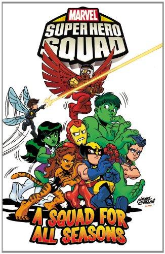 Super Hero Squad Volume 3: A Squad for All Seasons (Marvel Super Hero Squad) pdf epub