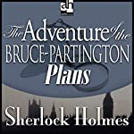 Sherlock Holmes: The Adventure of the Bruce-Partington Plans | Sir Arthur Conan Doyle