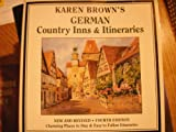 French Country Inns and Chateaux, Karen Brown, 0930328221
