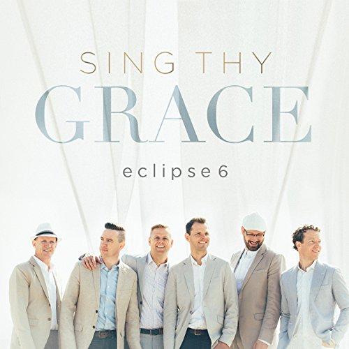 Eclipse 6 - Sing Thy Grace  2017