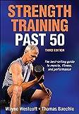 Strength Training Past 50-3rd Edition