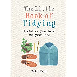 Little Book of Tidying: Declutter your home and your life (MBS Little book of...)