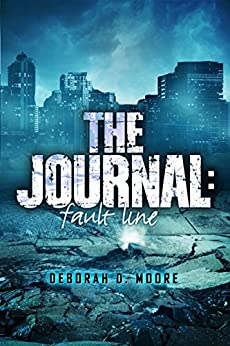 The Journal: Fault Line (The Journal Book 5) by [Moore, Deborah D.]