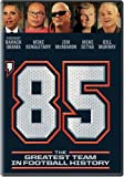 DVD : 85: Greatest Team in Football History