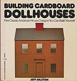 Building Cardboard Dollhouses, Jeff Milstein, 006090612X