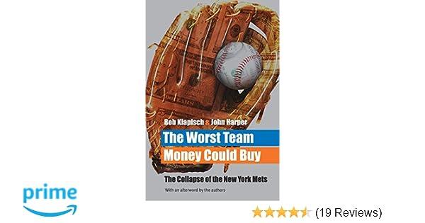 The Worst Team Money Could Buy: Bob Klapisch, John Harper